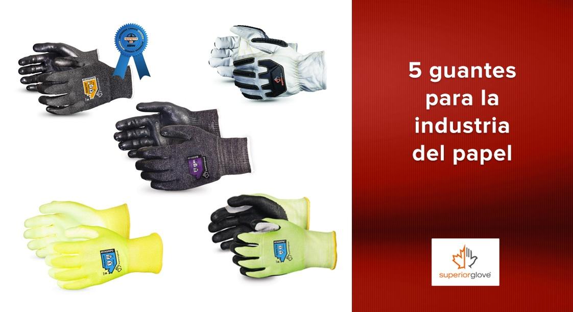 Los 5 mejores guantes Superior Glove para la industria de pulpa y papel