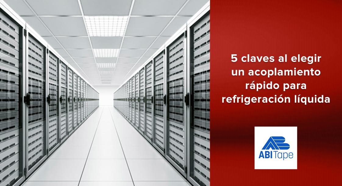 5 claves al elegir un acoplamiento rápido para aplicaciones de refrigeración líquida