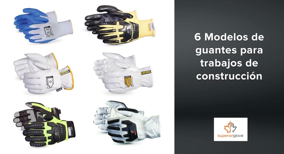 6 Modelos de guantes Superior Glove para trabajos de construcción
