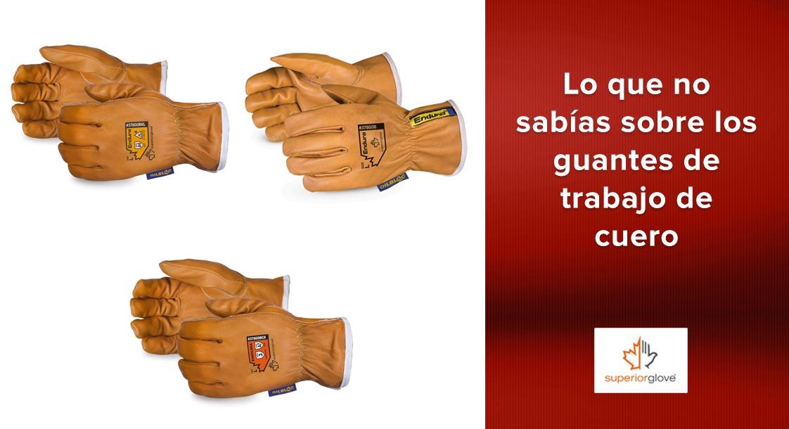 Lo que no sabías sobre los guantes de trabajo de cuero