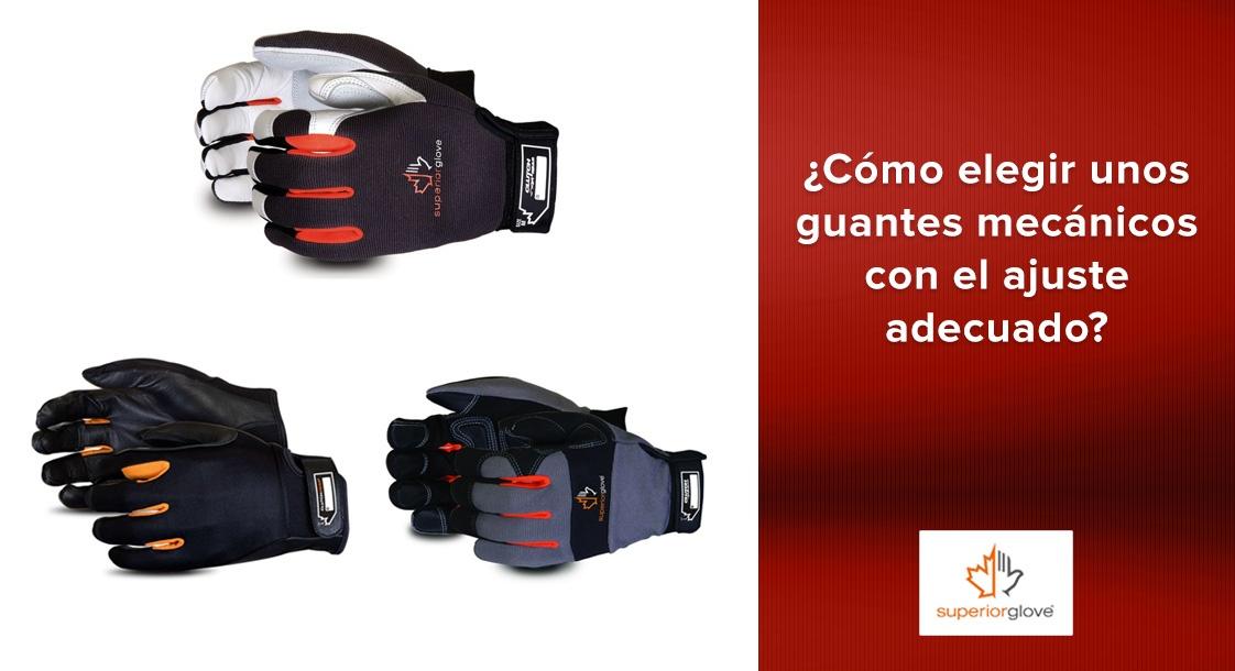 ¿Cómo elegir unos guantes mecánicos con el ajuste adecuado para ti?