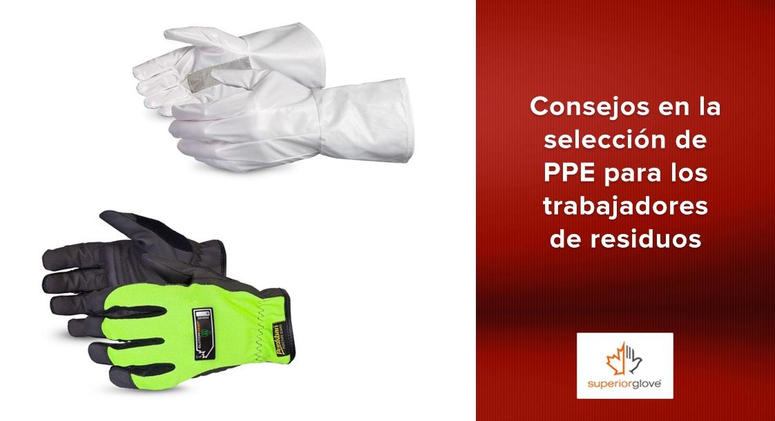 Consejos en la selección de PPE para los trabajadores de residuos