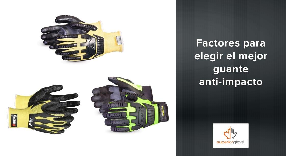 Factores a considerar para elegir el mejor guante anti-impacto para tu personal