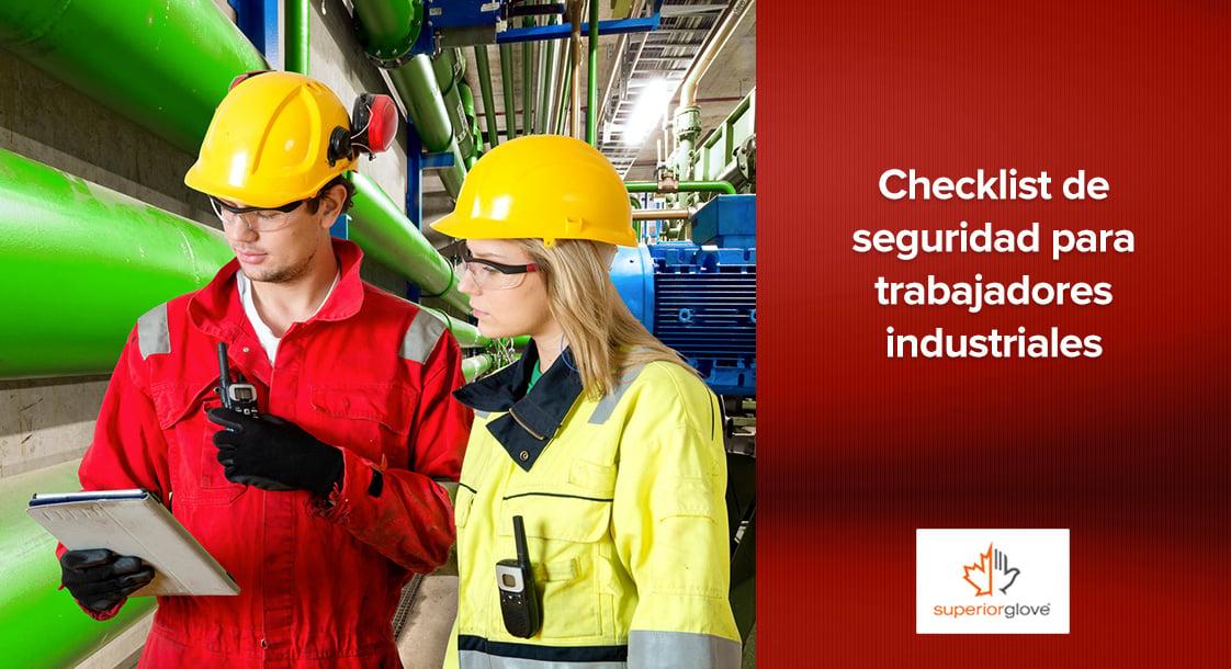 Checklist de seguridad para trabajadores industriales
