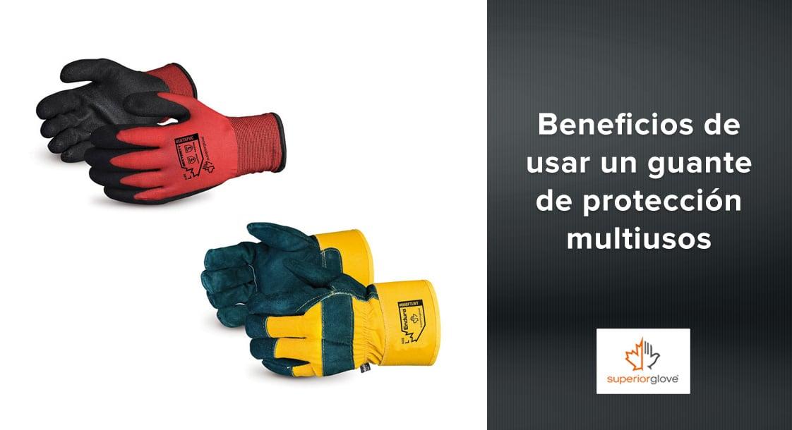 Beneficios de usar un guante de protección multiusos