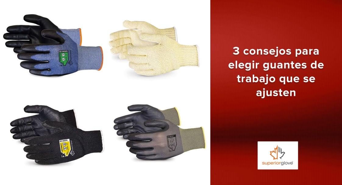 3 consejos para elegir guantes de trabajo que se ajusten perfectamente