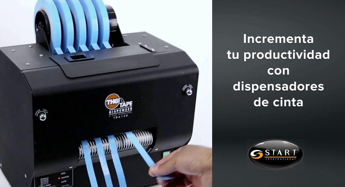 Conoce como los dispensadores de cinta Start International pueden ayudarte a incrementar tu productividad