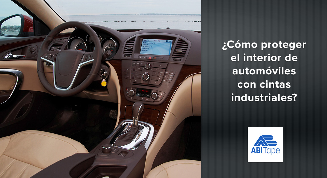 ¿Cómo proteger el interior de automóviles con cintas industriales?