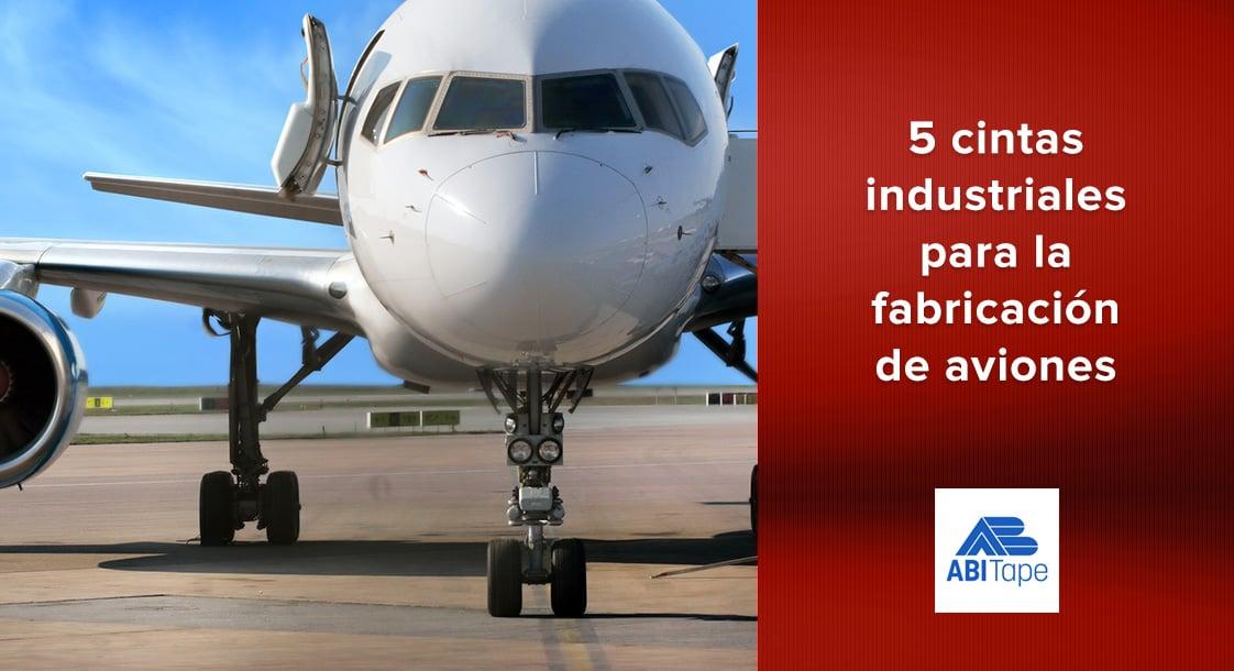 5 cintas industriales para la fabricación de aviones