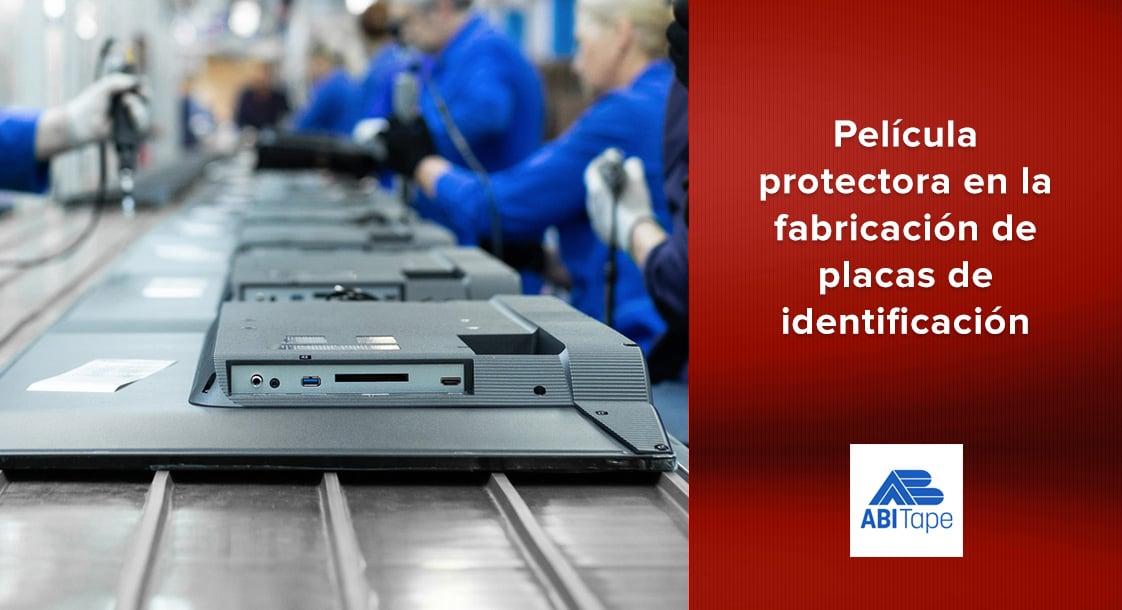 Uso de película protectora en la fabricación de placas de identificación
