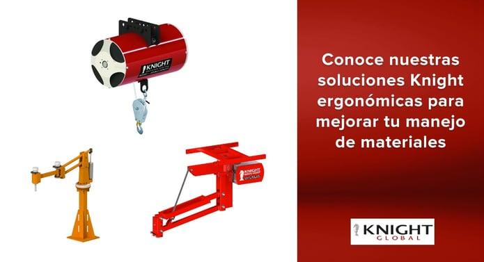 Conoce nuestras soluciones Knight ergonómicas para mejorar tu manejo de materiales