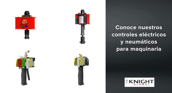Conoce nuestros controles Knight eléctricos y neumáticos para tu maquinaria