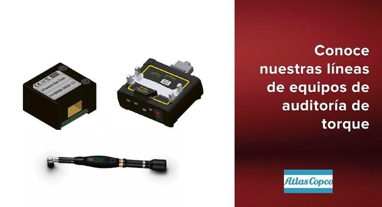 líneas de equipos de auditoría de torque Atlas Copco