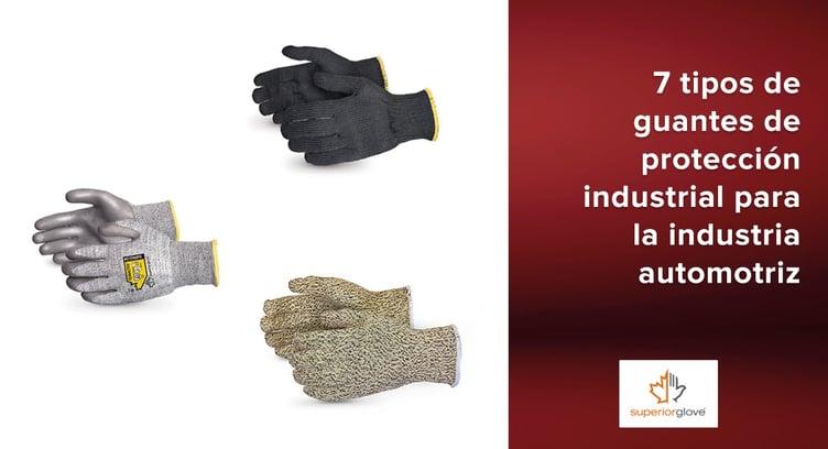 7 tipos de guantes de protección industrial para la industria automotriz