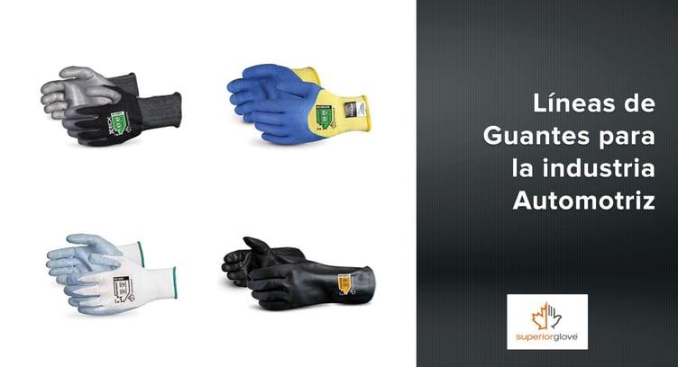 Líneas de Guantes Superior Glove para la industria Automotriz