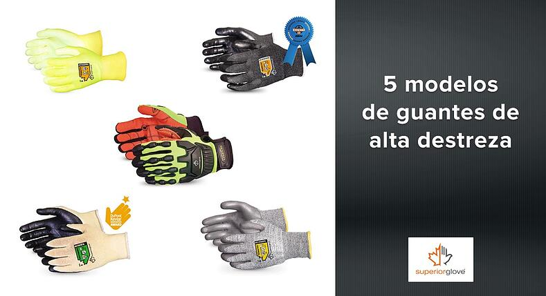 5 modelos de guantes Superior Glove de alta destreza