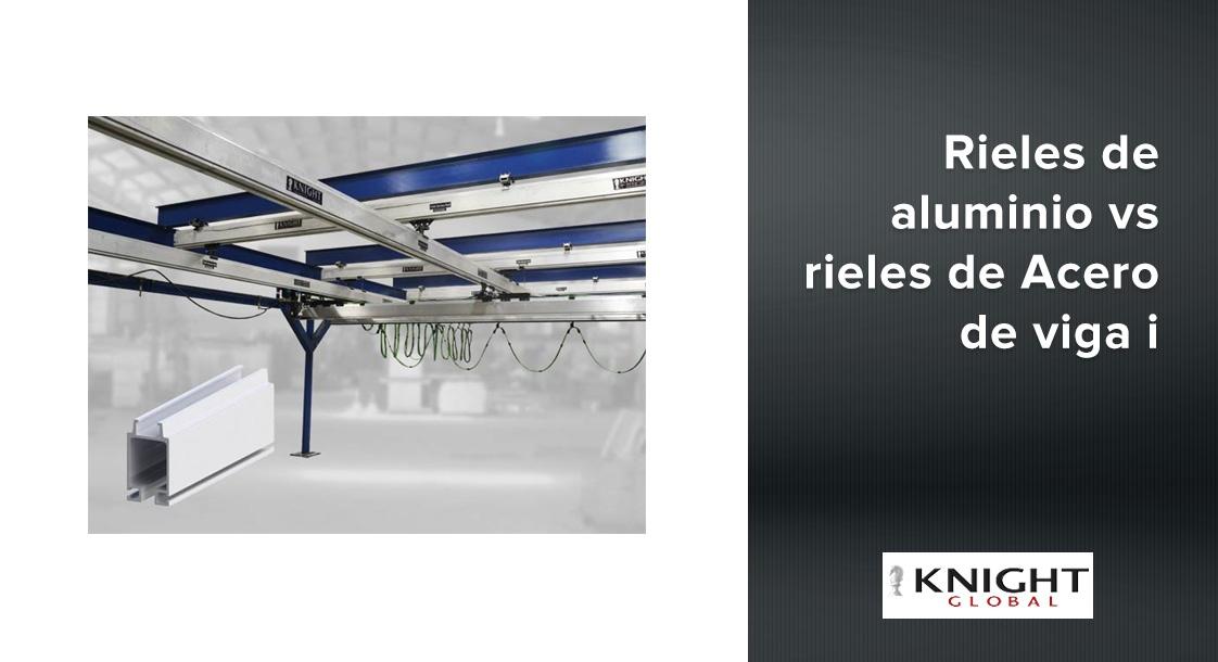 Knight rails de aluminio vs rieles de Acero de viga i