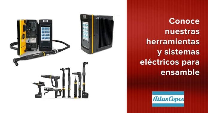 Conoce nuestras Herramientas y sistemas eléctricos para ensamble Atlas Copco