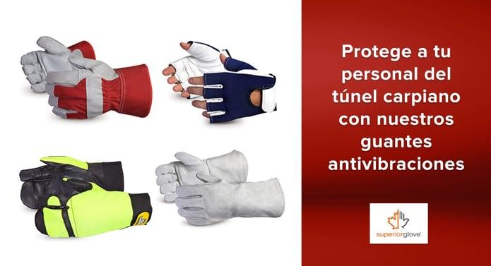 Protege a tu personal del túnel carpiano con nuestros guantes antivibraciones Superior Glove