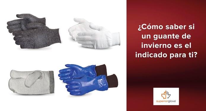 ¿Cómo saber si un guante de invierno Superior Glove es el indicado para ti?