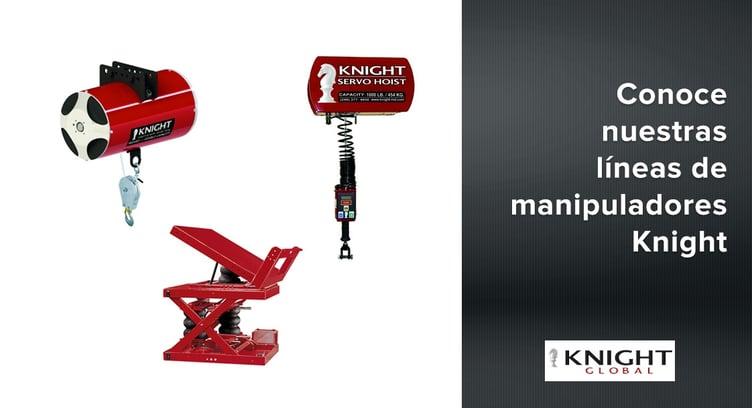 Conoce nuestras líneas de productos y manipuladores industriales Knight Global
