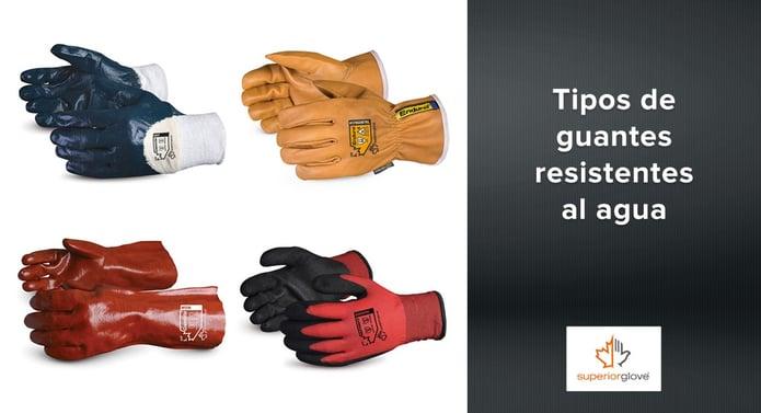 Tipos de Guantes resistentes al agua Superior Glove