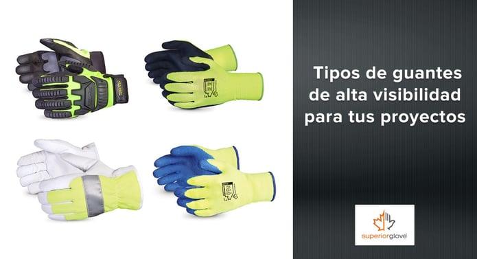 Tipos de guantes de alta visibilidad Superior Glove para tus proyectos