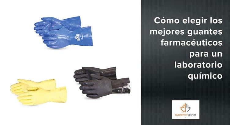 Cómo elegir los mejores guantes farmacéuticos de Superior Glove para un laboratorio químico