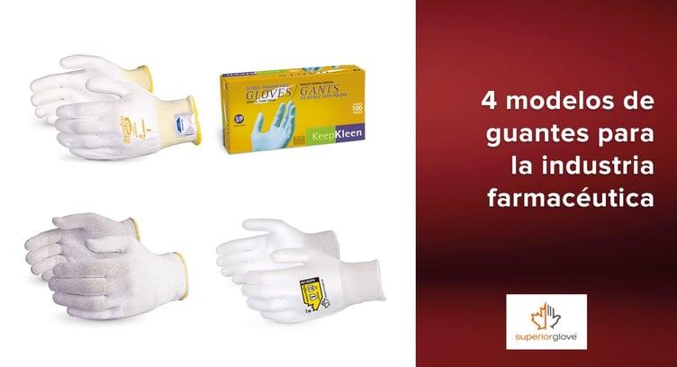 4 modelos de guantes Superior Glove para la industria farmacéutica