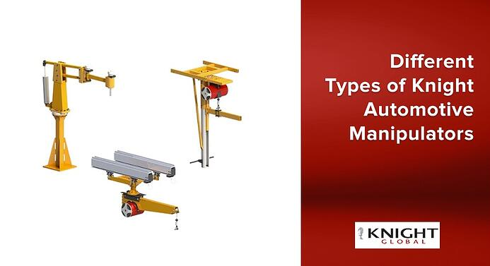 Different Types of Knight Automotive Manipulators