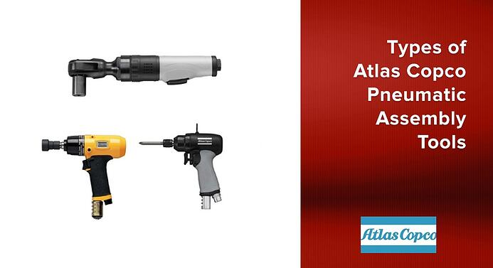 Types of Atlas Copco Pneumatic Assembly Tools