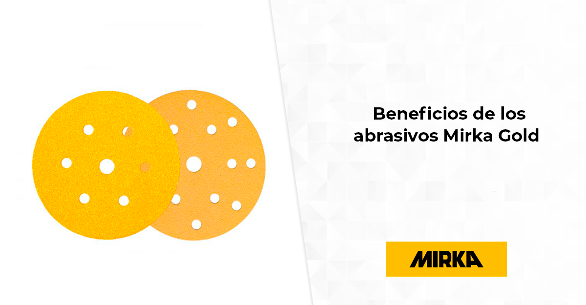Beneficios de los abrasivos Mirka Gold