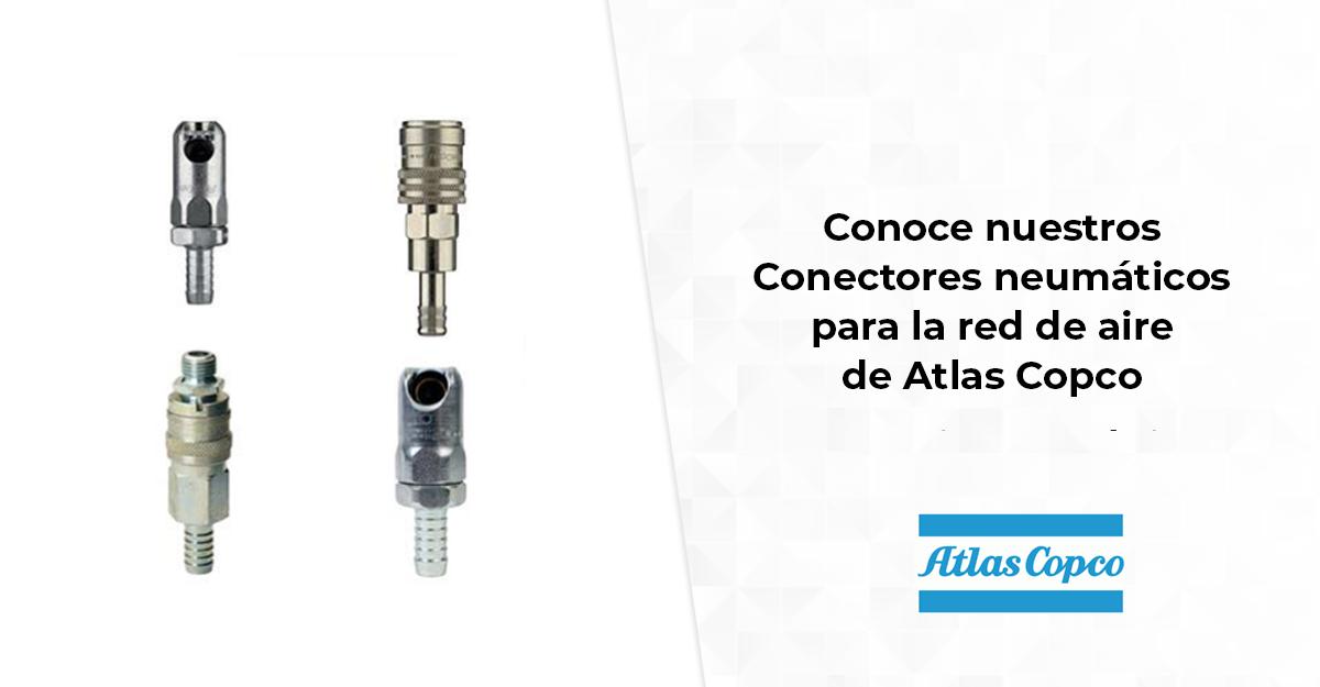Conoce nuestros Conectores neumáticos para la red de aire de Atlas Copco
