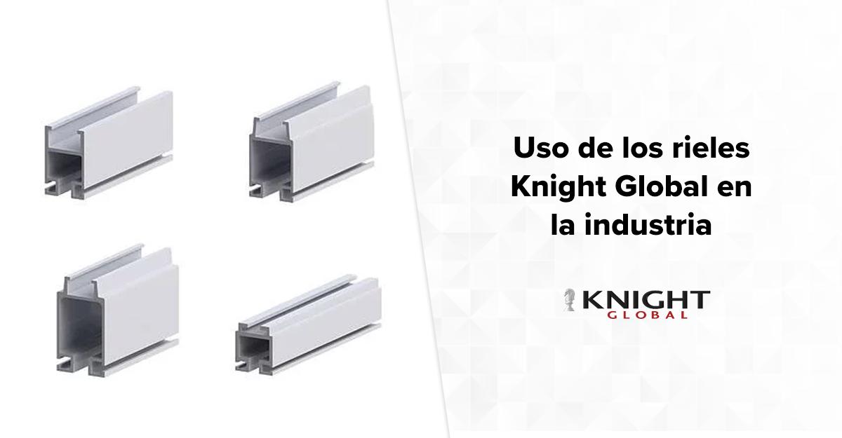 uso-de-los-rieles-knight-global
