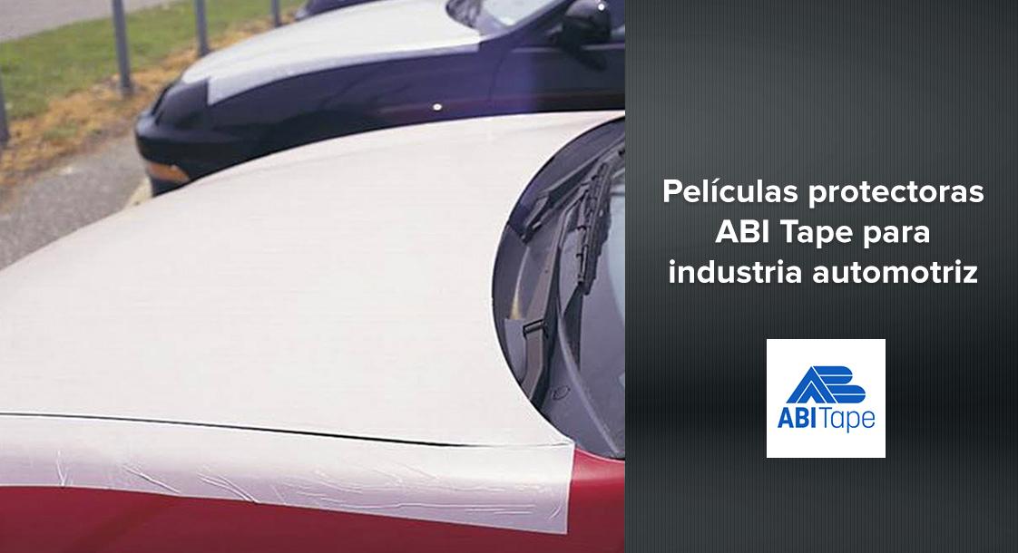 Conoce nuestras películas protectoras ABI Tape para la industria automotriz