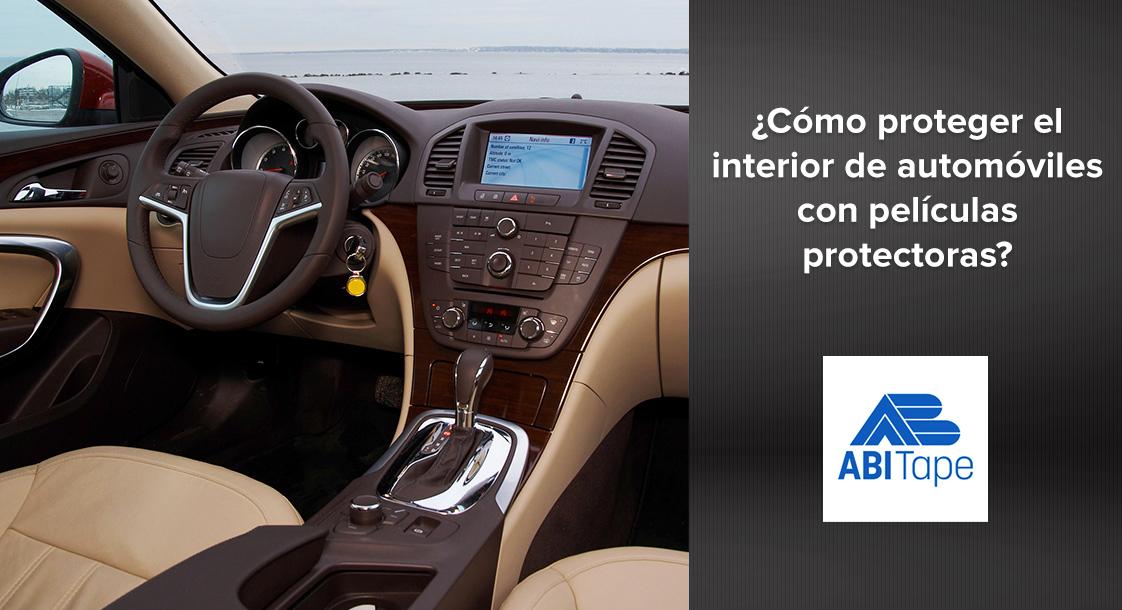 ¿Cómo proteger el interior de automóviles con películas protectoras industriales?