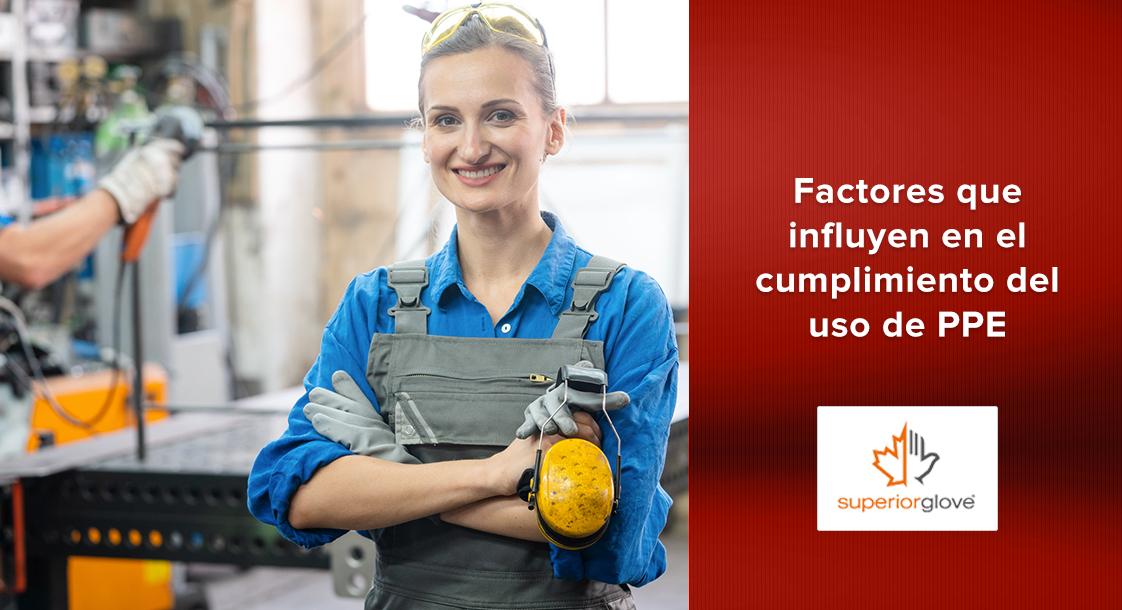 Factores que influyen en el cumplimiento del uso de PPE en la industria