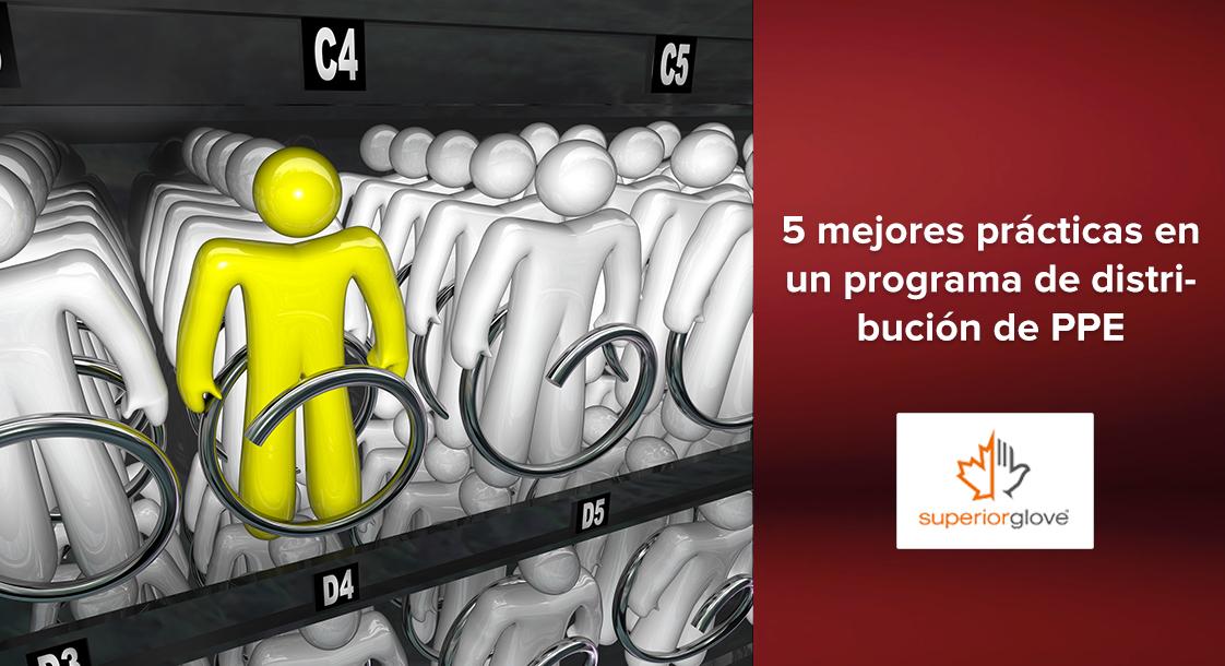 5 mejores prácticas para un programa de distribución de PPE exitoso