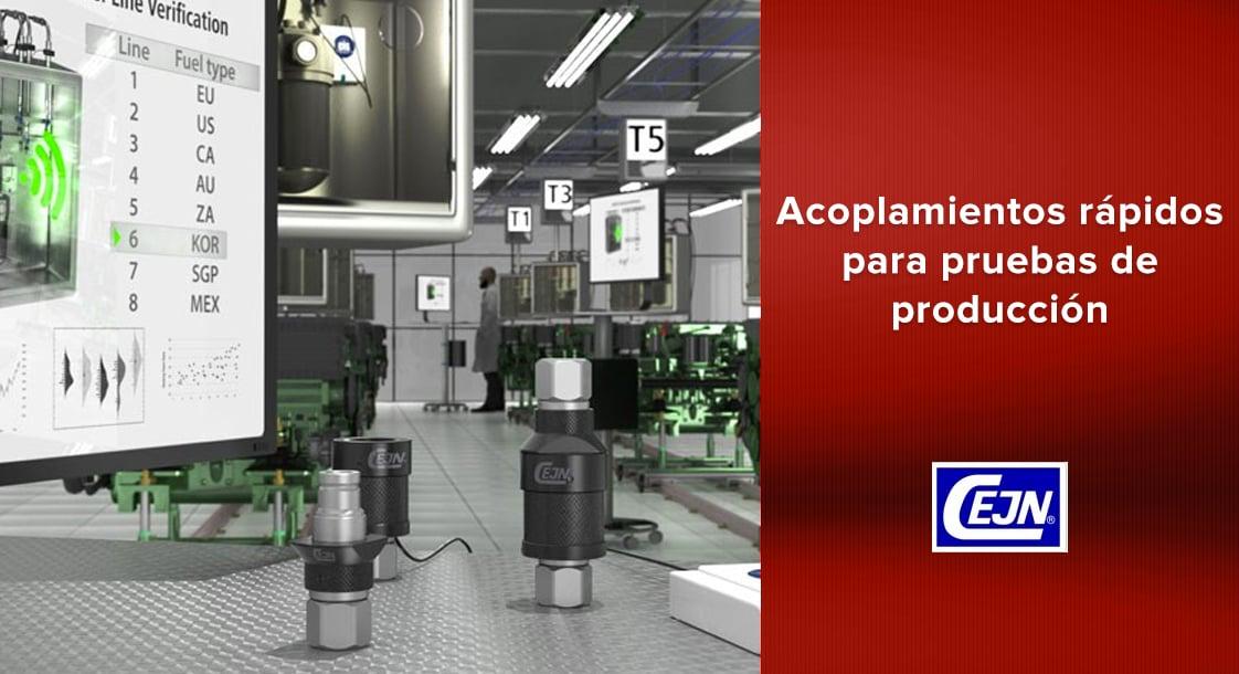 Acoplamientos rápidos CEJN para aplicaciones en pruebas de producción