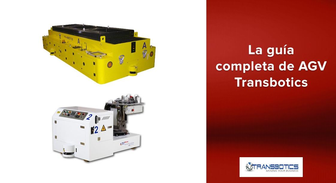 La guía completa de AGV Transbotics