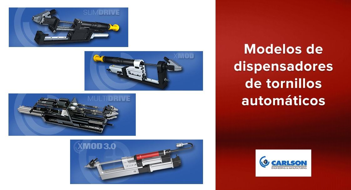 Modelos de dispensadores de tornillos automáticos Carlson