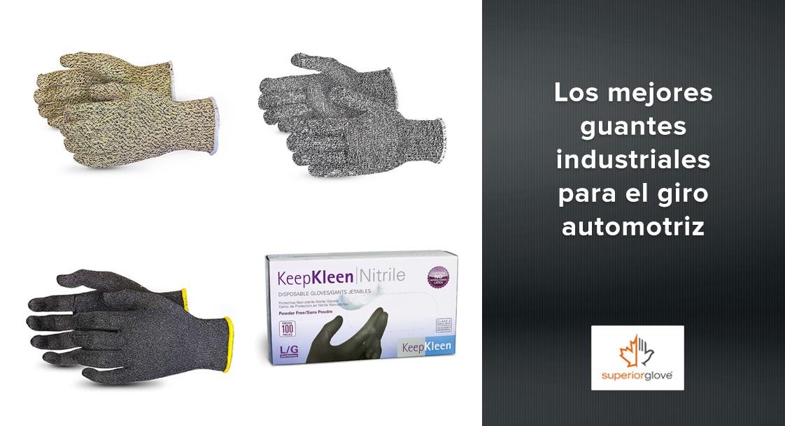 Los mejores guantes industriales para el giro automotriz