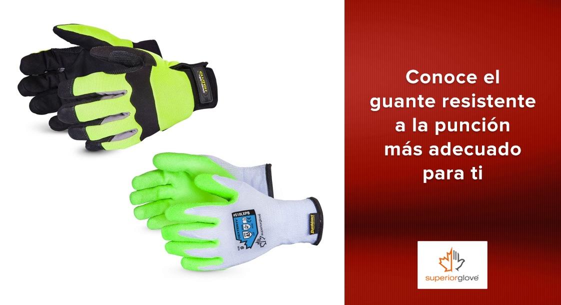 Conoce cuál es el guante resistente a la punción más adecuado para tu trabajo