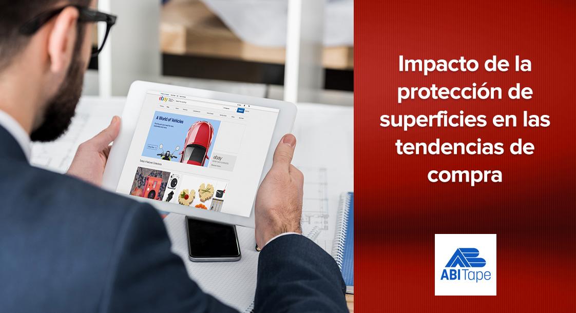 Impacto de la protección de superficies sobre las tendencias de compra en la era digital