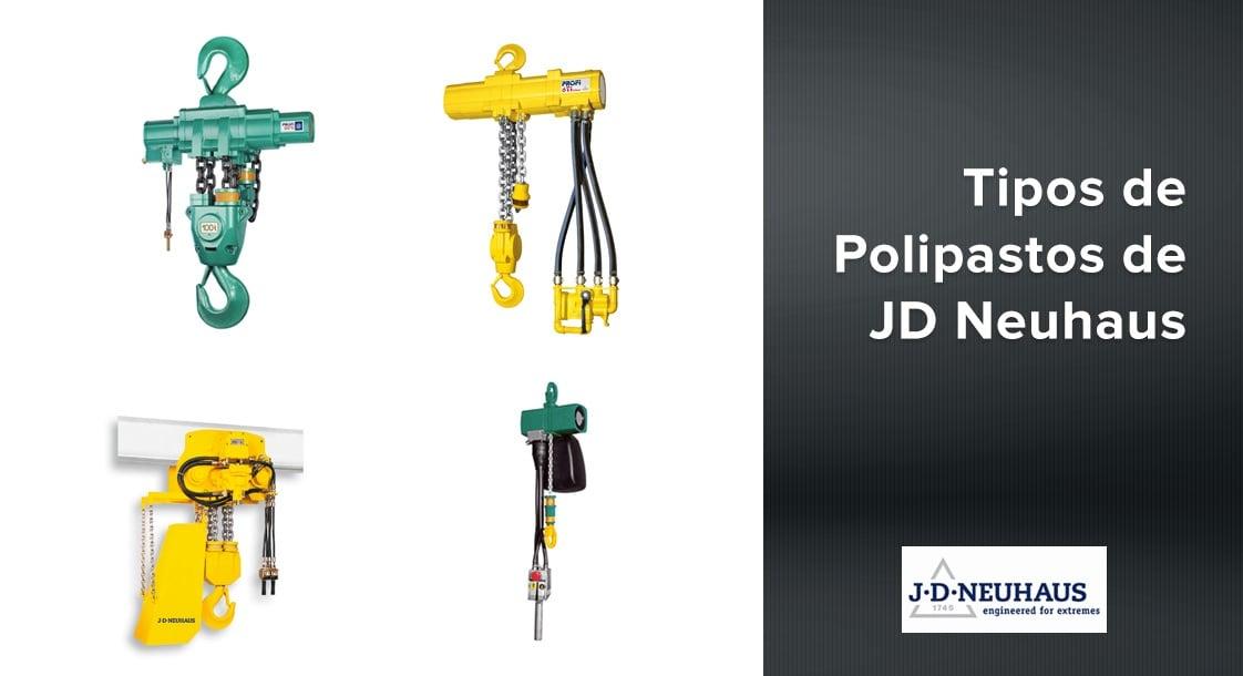 Tipos de Polipastos de JD Neuhaus
