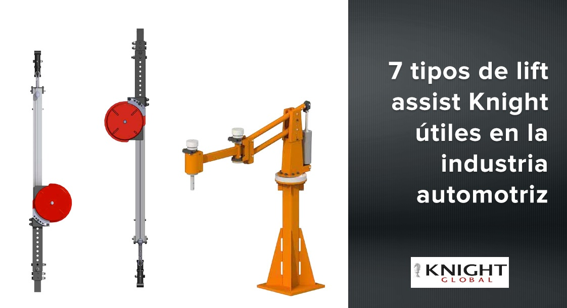 7 tipos de lift assist Knight útiles en la industria automotriz