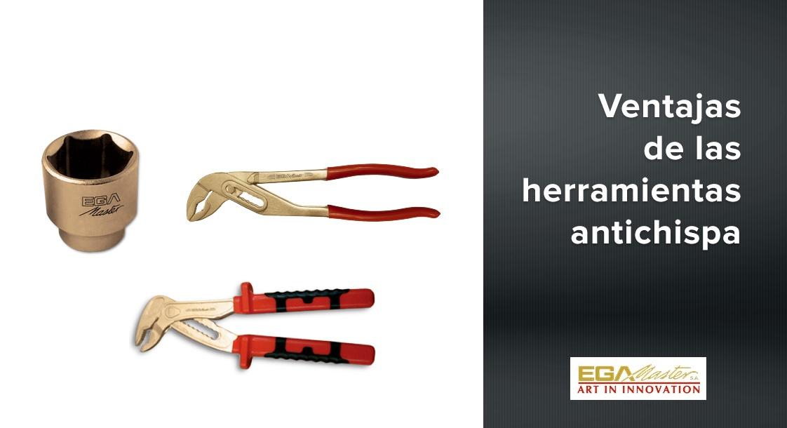 Ventajas de las herramientas antichispa EGA Master