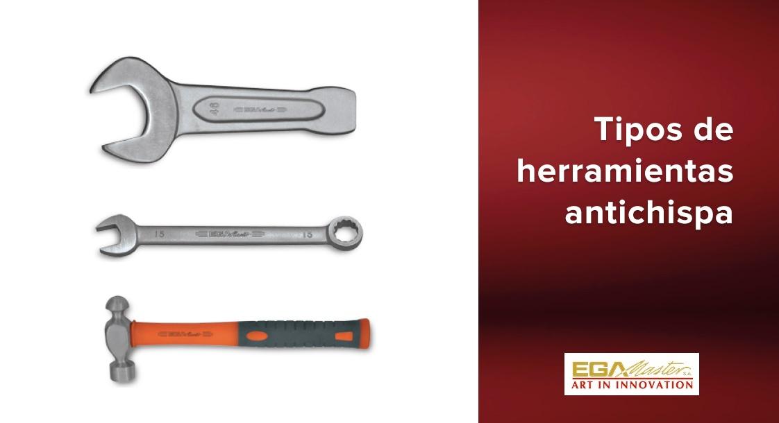Tipos de herramientas antichispa EGA Master