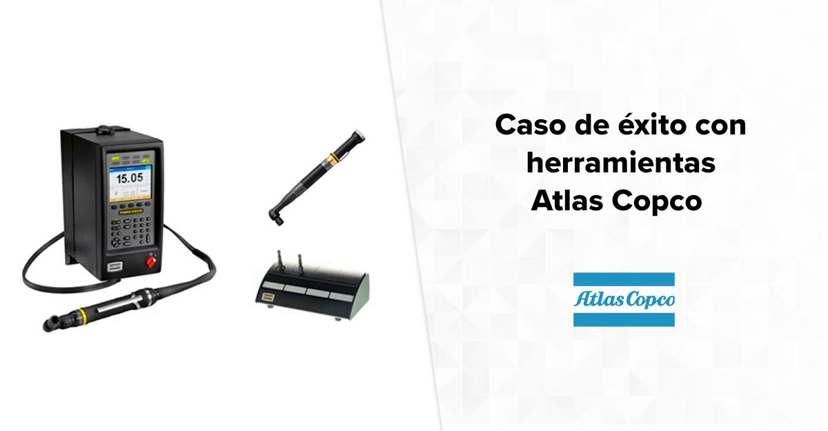 Caso de éxito con herramientas Atlas Copco