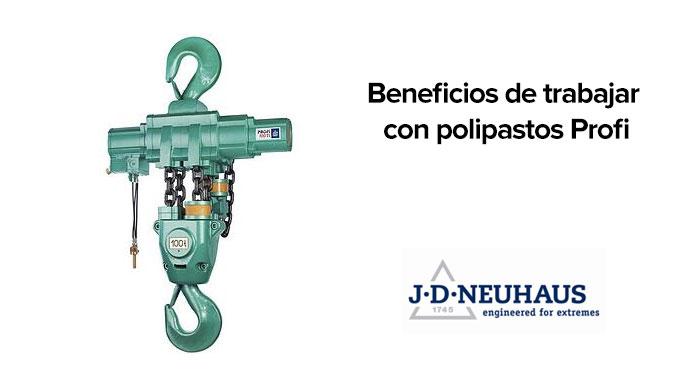 Beneficios de trabajar con polipastos Profi de JDN Neuhaus